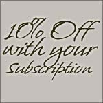 Take 10% OFF with your subscription